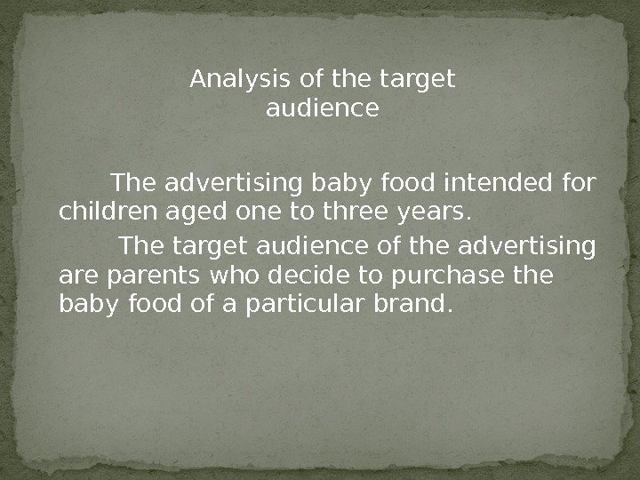 The advertising baby food intended for children aged one to three
