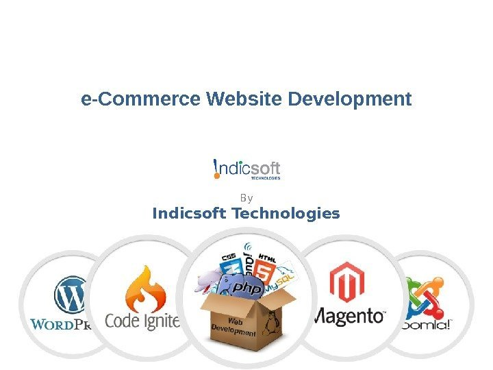 e-Commerce Website Development By Indicsoft Technologies