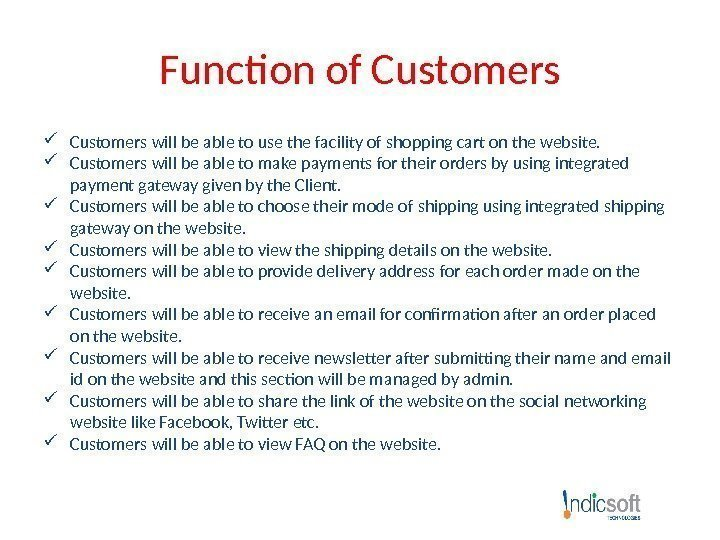 Function of Customers will be able to use the facility of shopping cart on