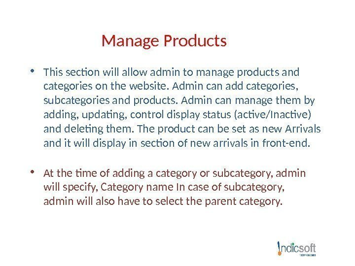 Manage Products • This section will allow admin to manage products and categories on