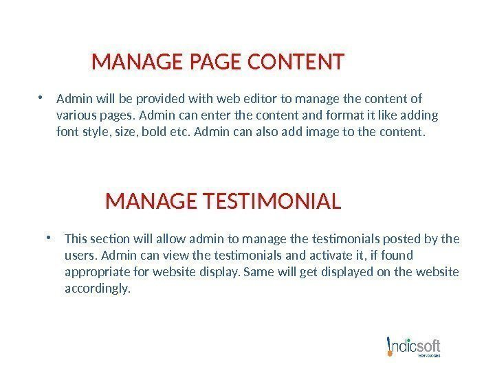 MANAGE PAGE CONTENT • Admin will be provided with web editor to manage the
