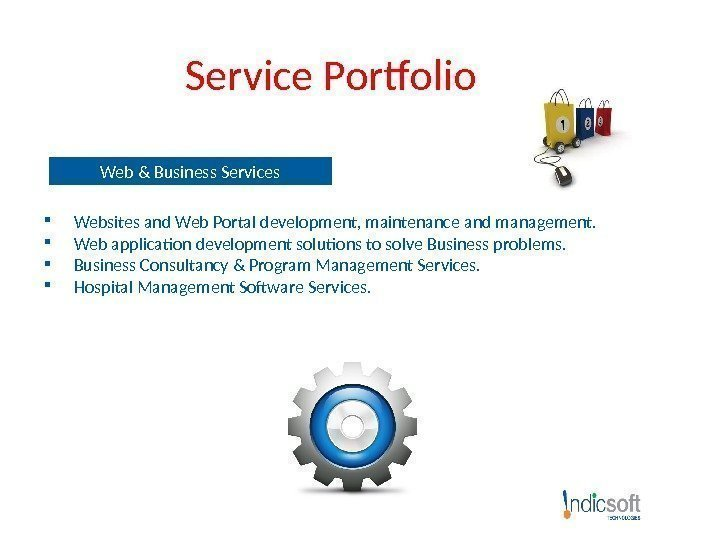 Service Portfolio Web & Business Services  Websites and Web Portal development, maintenance and