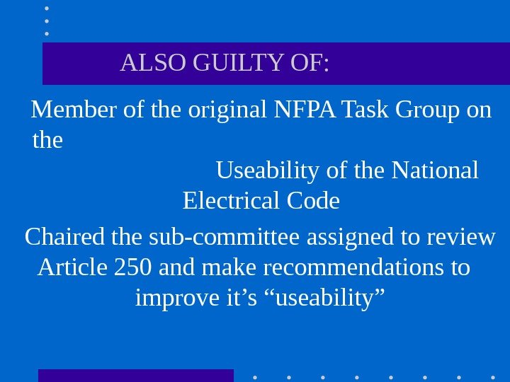 Member of the original NFPA Task Group on the