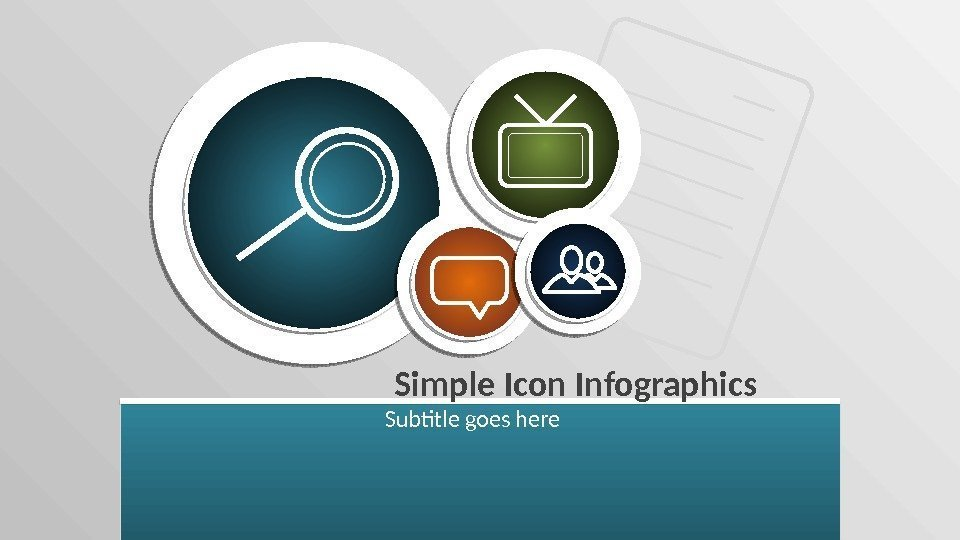Simple Icon Infographics Subtitle goes here