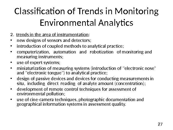 27 Classification of Trends in Monitoring Environmental Analytics 2.  trends in the area