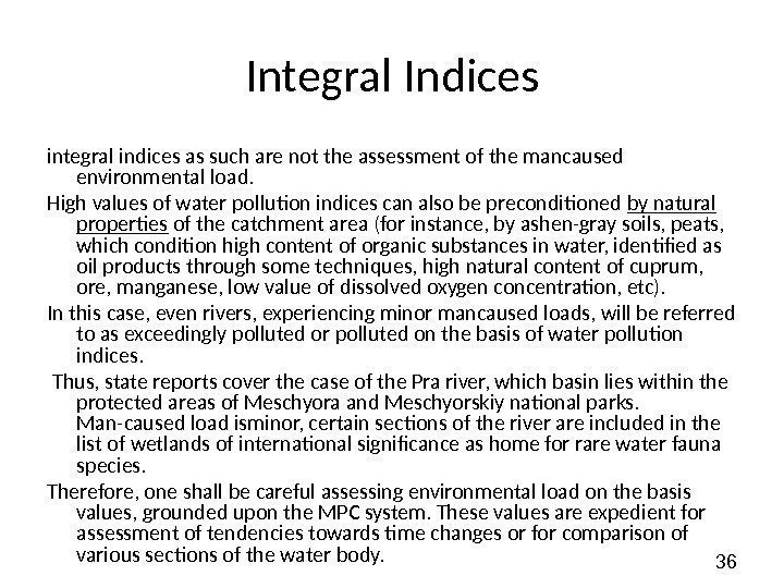 36 Integral Indices integral indices as such are not the assessment of the mancaused
