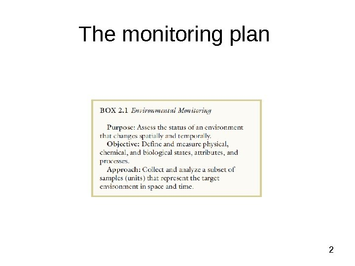 2 The monitoring plan