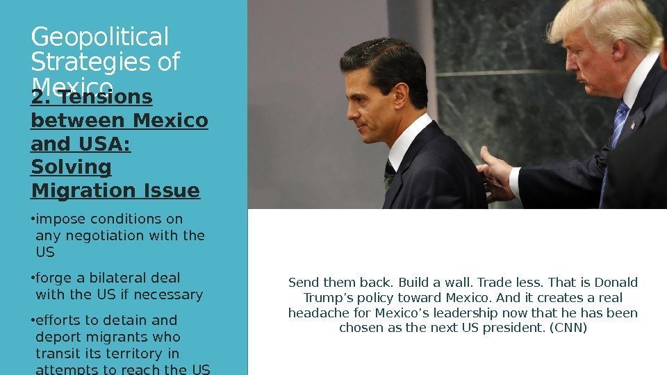 Geopolitical Strategies of Mexico 2. Tensions between Mexico and USA:  Solving Migration Issue