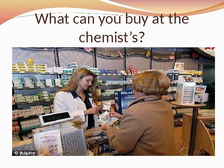 What can you buy at the chemist's ?