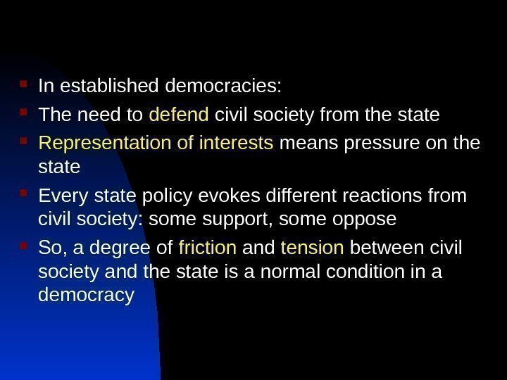In established democracies:  The need to defend civil society from the state