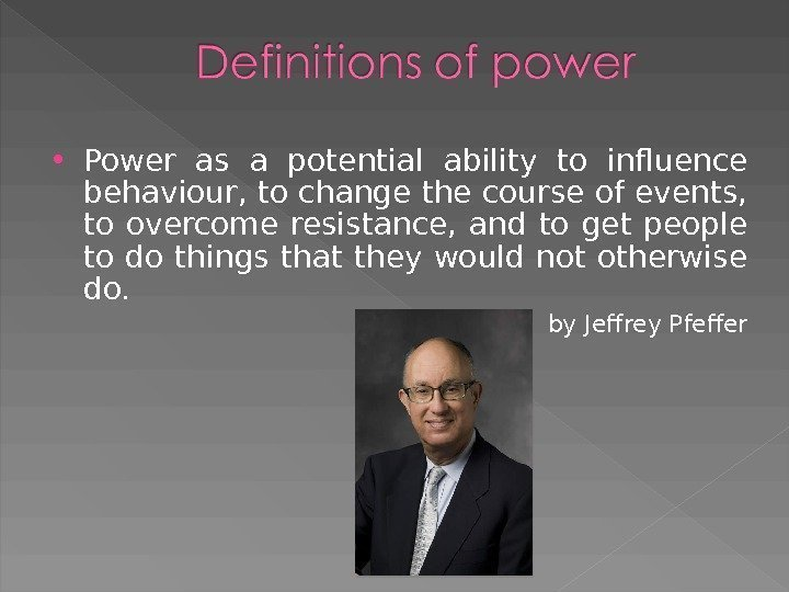 Power as a potential ability to influence behaviour, to change the course of