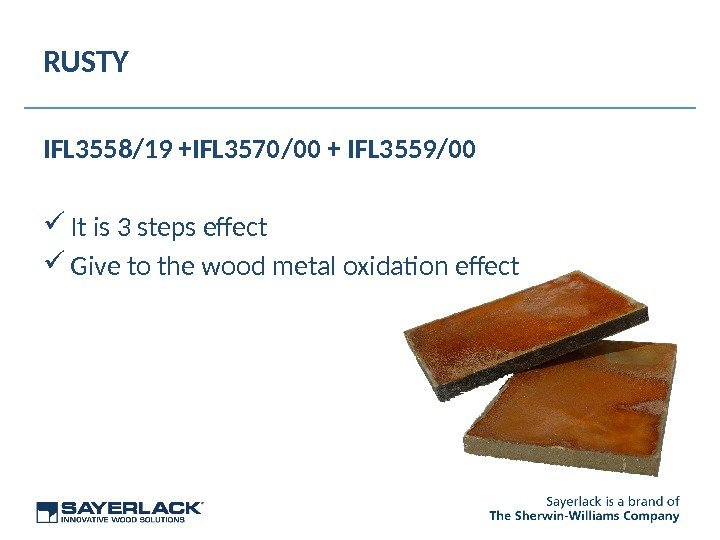 RUSTY IFL 3558/19 +IFL 3570/00 + IFL 3559/00 It is 3 steps efect Give