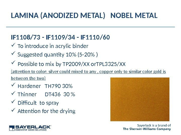 LAMINA (ANODIZED METAL) NOBEL METAL IF 1108/73 - IF 1109/34 - IF 1110/60 To