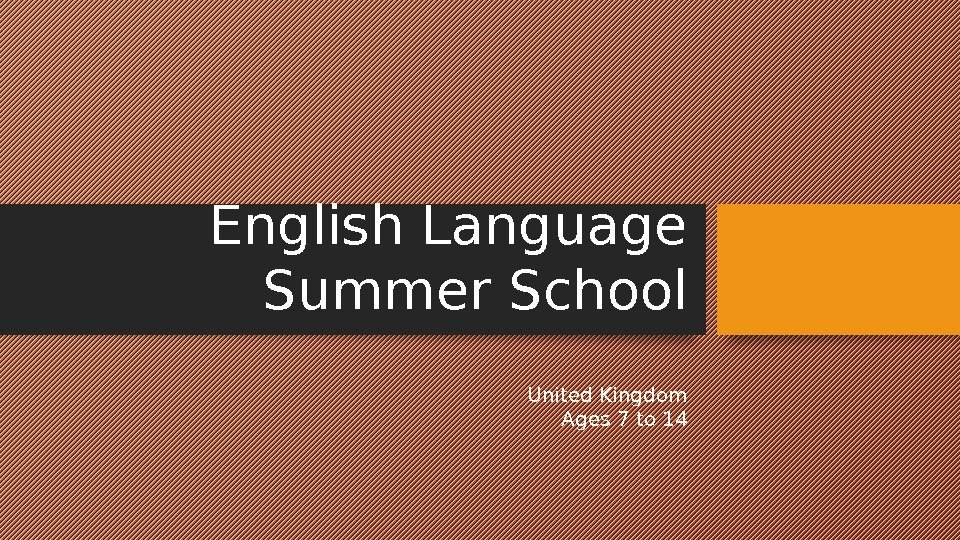 English Language Summer School United Kingdom Ages 7 to 14