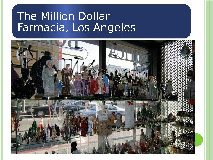 The Million Dollar Farmacia, Los Angeles  02 24