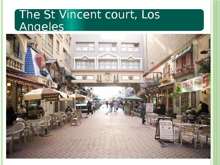 The St Vincent court, Los Angeles  02 1314