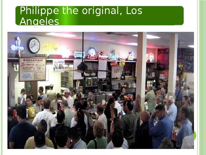 Philippe the original, Los Angeles  3503 13