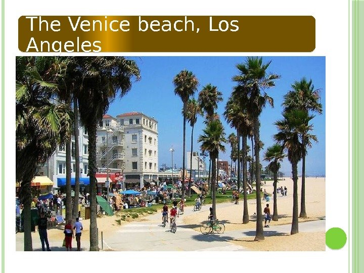 The Venice beach, Los Angeles  02 1314