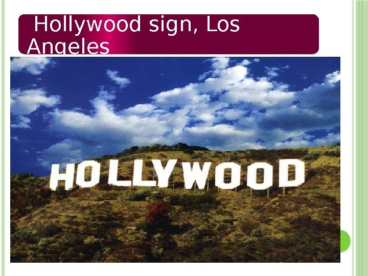 Hollywood sign, Los Angeles  01 27 1314150416040 C