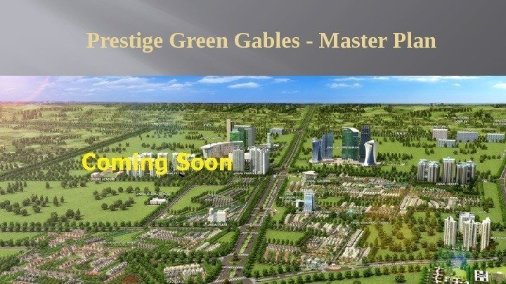 Prestige Green Gables - Master Plan