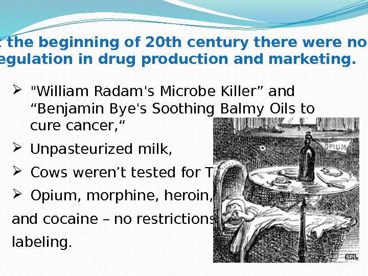"William Radam's Microbe Killer"" and ""Benjamin Bye's Soothing Balmy Oils to cure cancer,"