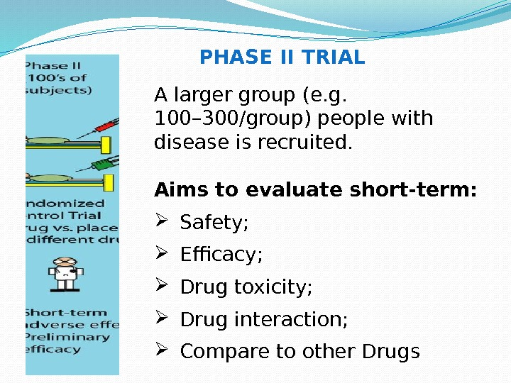 A larger group (e. g.  100– 300/group) people with disease is recruited.