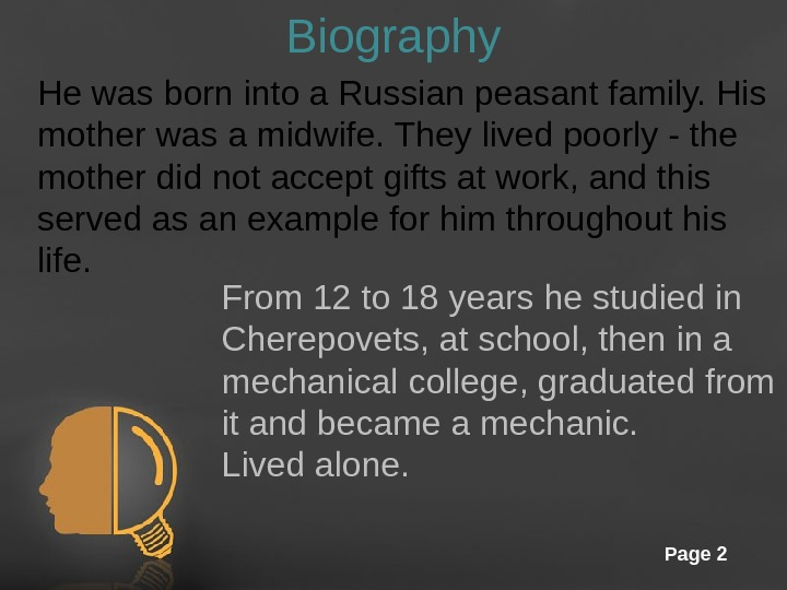 Free Powerpoint Templates Page 2 Biography He was born into a Russian peasant family.