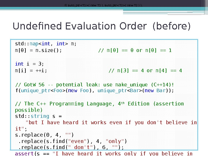 Undefined Evaluation Order (before) std: : map  int ,  int  m;