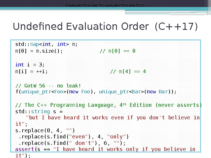 Undefined Evaluation Order (C++17) std: : map  int ,  int  m;