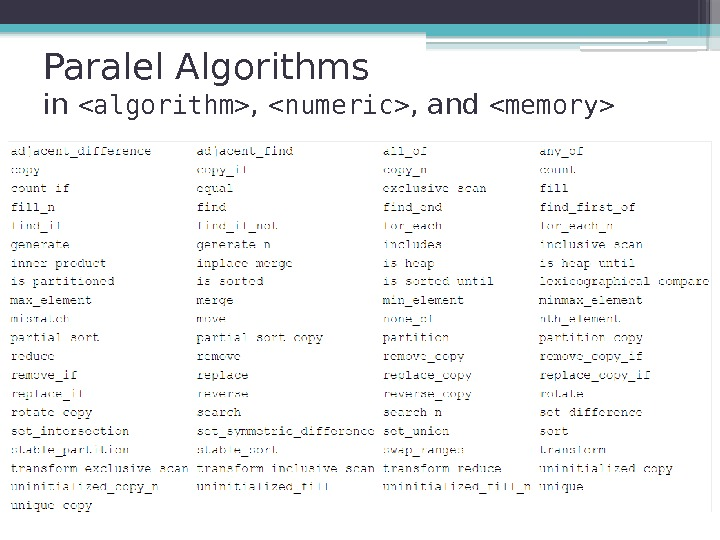 Paralel Algorithms  in algorithm ,  numeric , and memory