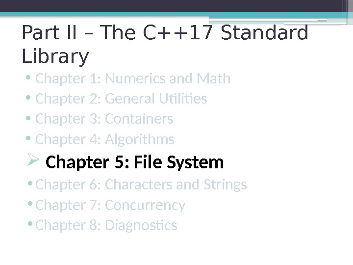 Part II – The C++17 Standard Library • Chapter 1: Numerics and Math •