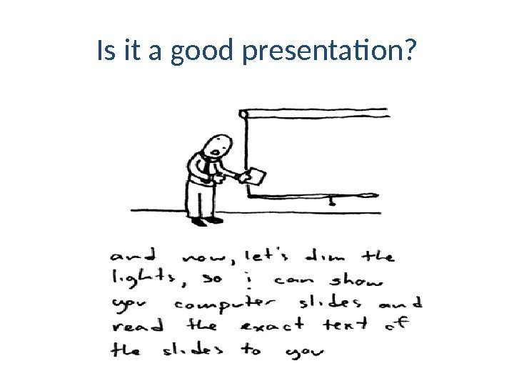 Is it a good presentation?