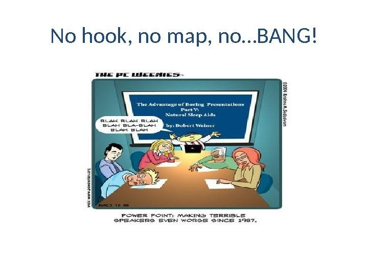 No hook, no map, no…BANG!