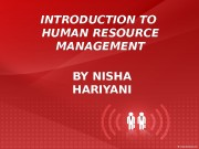 INTRODUCTION TO HUMAN RESOURCE MANAGEMENT BY NISHA HARIYANI