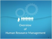 1 Overview of Human Resource Management  2
