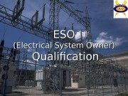 11 ESOESO (Electrical System Owner)   Qualification