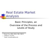 Real Estate Market Analysis Basic Principles, an Overview