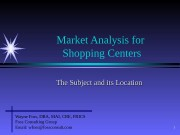 1 Market Analysis for  Shopping Centers The