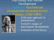 Psychology and Human Development Lecture 9 Psychosocial Development