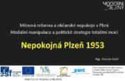 Měnová reforma a občanské nepokoje v Plzni Mediální