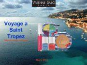 Voyage a Saint Tropez Лимитированная коллекция Июнь 2013