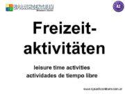 Freizeitaktivitäten leisure time activities actividades de tiempo libre