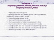 Compart 1 Dispoziţii generale privind procesul penal şi