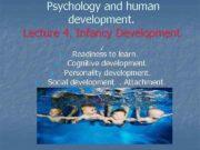 Psychology and human development Lecture 4 Infancy Development