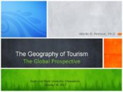 Marko D. Petrovic, Ph.D. The Geography of Tourism