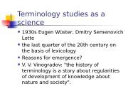 Terminology studies as a science  1930 s