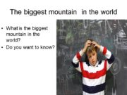The biggest mountain in the world What is