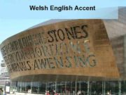 Welsh English Accent Wenglish refers to the