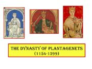 The dynasty of Plantagenets (1154-1399) HENRY II AND