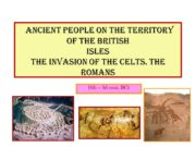 ANCIENT PEOPLE ON THE TERRITORY OF THE BRITISH